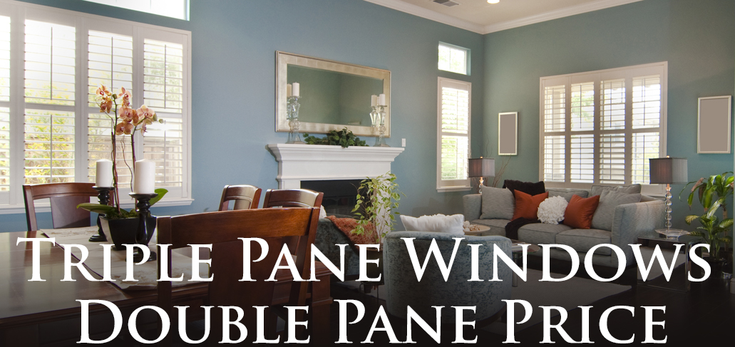 For A Limited Time You Can Buy Triple Pane Windows At A Double Pane Price!  Click Here To Browse Our Selection Of Soft Lite Windows And Take Advantage  Of ...